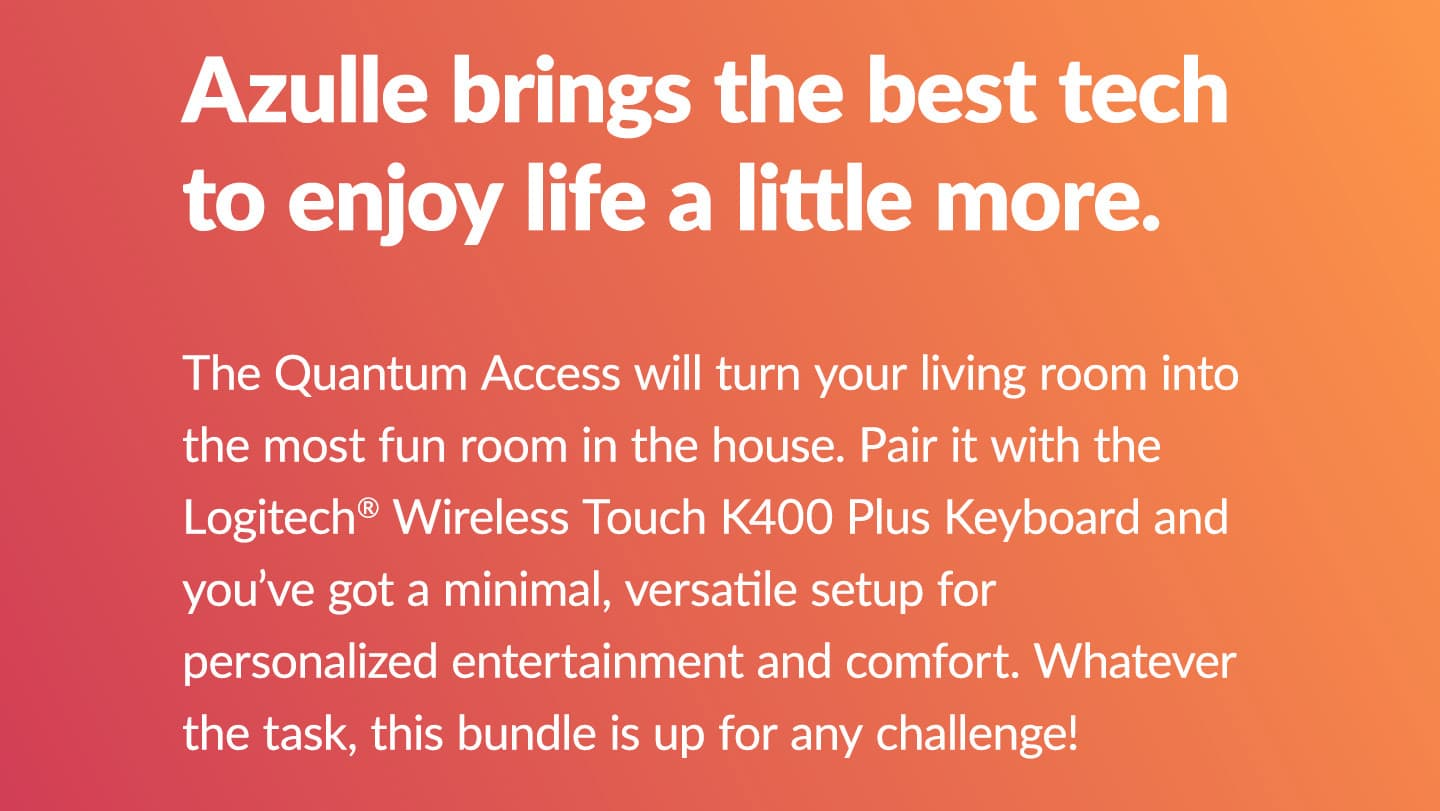 Azulle Brings the Best Tech
